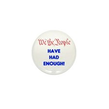 wethepeople had enough Mini Button (10 pack)