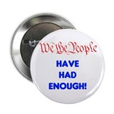 "wethepeople had enough 2.25"" Button"