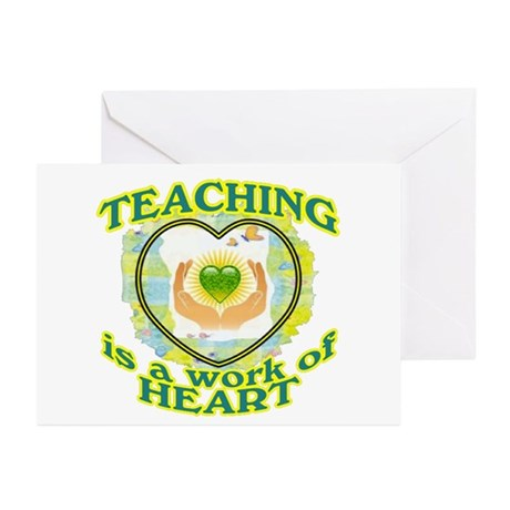 Teaching is a work of Heart Greeting Cards (Pk of