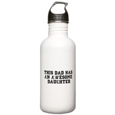 This Dad Has An Awesome Daughter Water Bottle