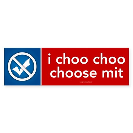 I choo chop choose Mit Sticker (Bumper 10 pk)