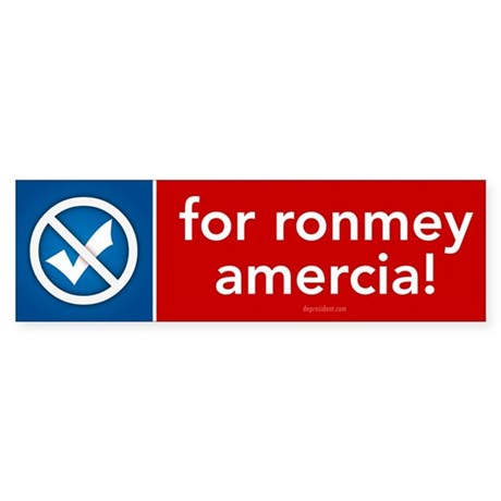 For Ronmey Amercia Bumper Sticker