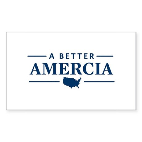 A Better Amercia Rectangle Sticker