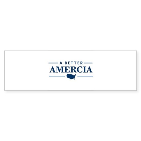 A Better Amercia Bumper Sticker