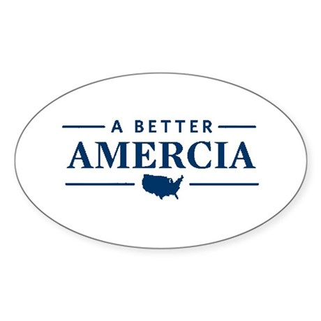 A Better Amercia Oval Sticker