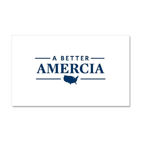 A Better Amercia Car Magnet 20 x 12