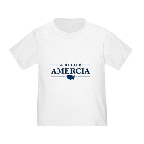 A Better Amercia Toddler T-Shirt