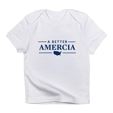 A Better Amercia Infant T-Shirt