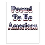 Proud to be American Small Poster