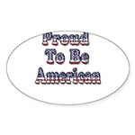 Proud to be American Sticker (Oval 50 pk)