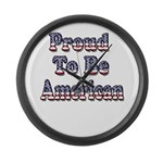 Proud to be American Large Wall Clock