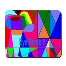 2013 Eye Bomb Mousepad