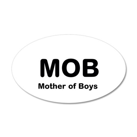 Mother of Boys 35x21 Oval Wall Decal