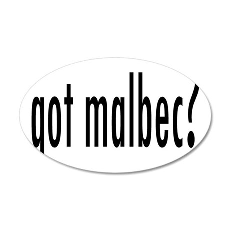 got malbec.png 35x21 Oval Wall Decal