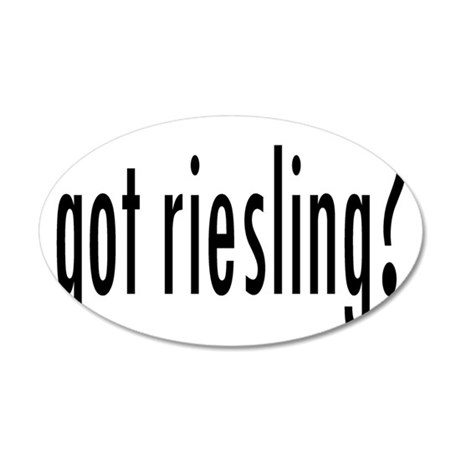 gotRiesling.png 35x21 Oval Wall Decal