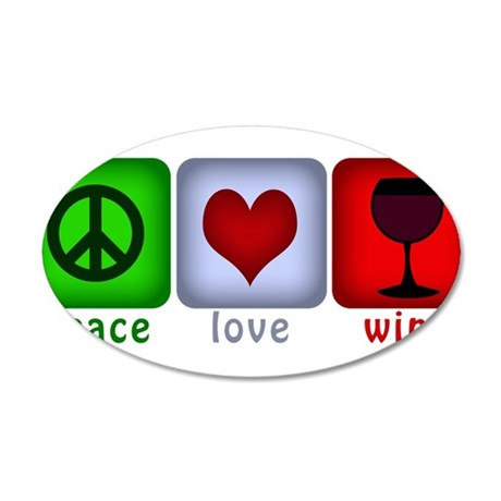 PeaceLoveWine.png 20x12 Oval Wall Decal