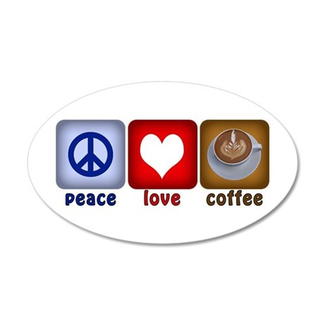 PeaceLoveCoffee-Sideways.PNG 20x12 Oval Wall Decal