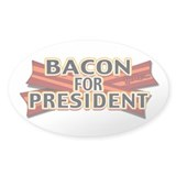 bacon 4 president Decal