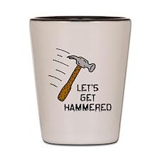 Lets Get Hammered (shot glass)