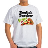 English Teacher Funny Pizza T-Shirt