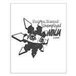 Unemployed Ninja Small Poster