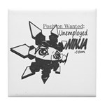 Unemployed Ninja Tile Coaster