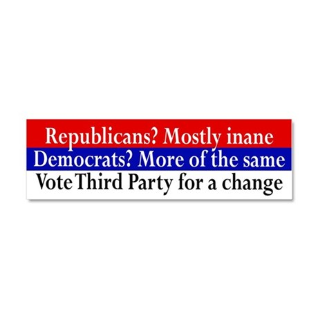 Vote Third Party Anti-Republican and Anti-Democratic Bumper Sticker