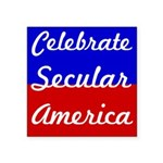 Celebrate Secular America Square Bumper Sticker