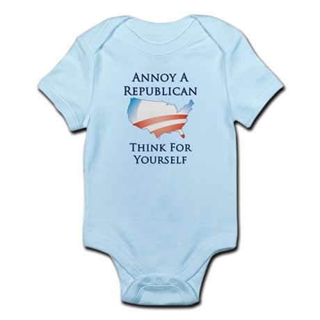 Annoy A Republican - Think -Infant Bodysuit