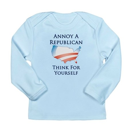 Annoy A Republican - Think - Long Slv. Infant Tee