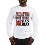 ONE BLACK BELT Long Sleeve T-Shirt