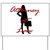 Attorney at Law Yard Sign