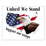 United We Stand Support our t Small Poster