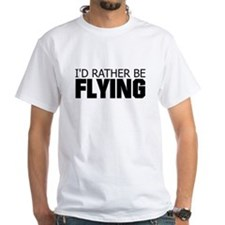 Rather Be Flying Shirt
