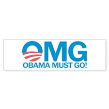 OMG Obama Must Go! Bumper Sticker