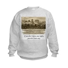 Know Your Rights Sweatshirt