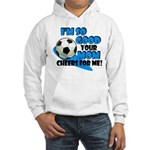 So Good - Soccer Hooded Sweatshirt