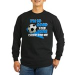 So Good - Soccer Long Sleeve Dark T-Shirt