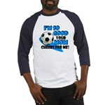 So Good - Soccer Baseball Jersey