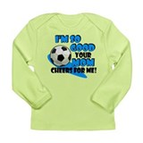 So Good - Soccer Long Sleeve Infant T-Shirt