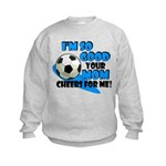 So Good - Soccer Kids Sweatshirt