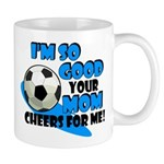So Good - Soccer Mug