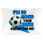 So Good - Soccer Pillow Case