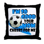 So Good - Soccer Throw Pillow