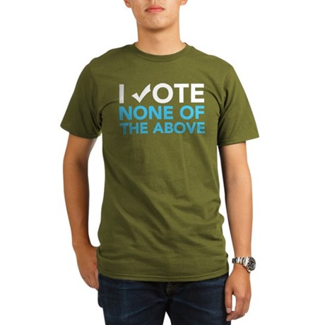 Vote None of the Above Organic Mens Dark Tee