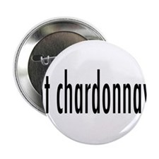 "got chardonnay.png 2.25"" Button (10 pack)"