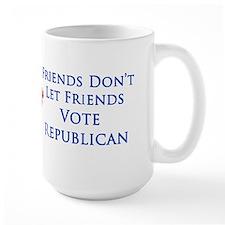 Friends Don't Let Friends Vote Republican Lg. Mug