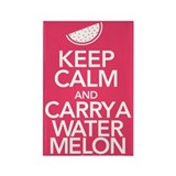 Keep Calm Carry a Watermelon Magnet