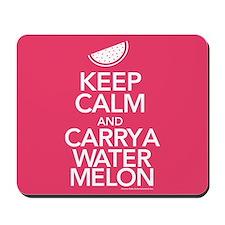 Keep Calm Carry a Watermelon Mousepad
