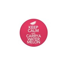 Keep Calm Carry a Watermelon Mini Button